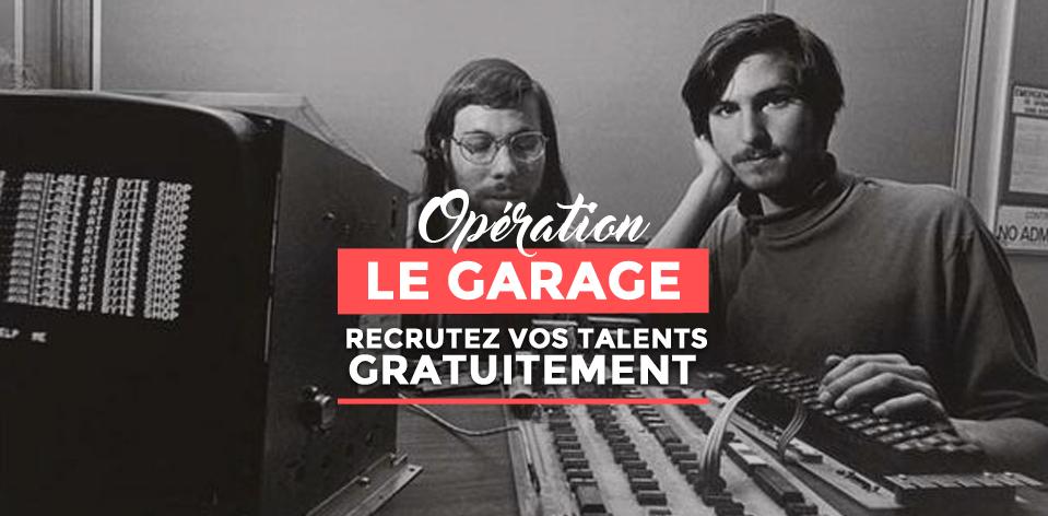 L'opération #LeGarage a été imaginée pour aider les jeunes startups à recruter
